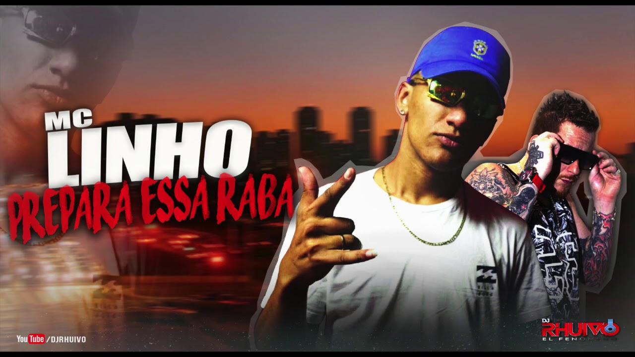 Mc Linho - Prepara Essa Raba [Áudio Oficial] Prod. DJ Rhuivo.