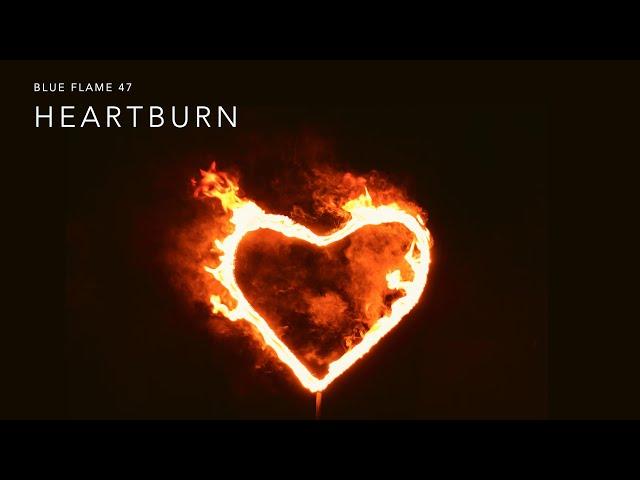Session 14 - Heart Burn