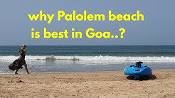 Most Sexy beach of Goa.पालोलेम गोआ बलॉग.।zip of Life.