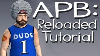 APB: All Points Bulletin Reloaded Tutorial Ep.1