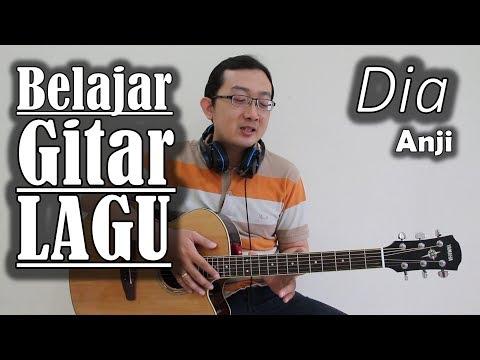 Belajar Gitar Lagu - Dia (Anji)
