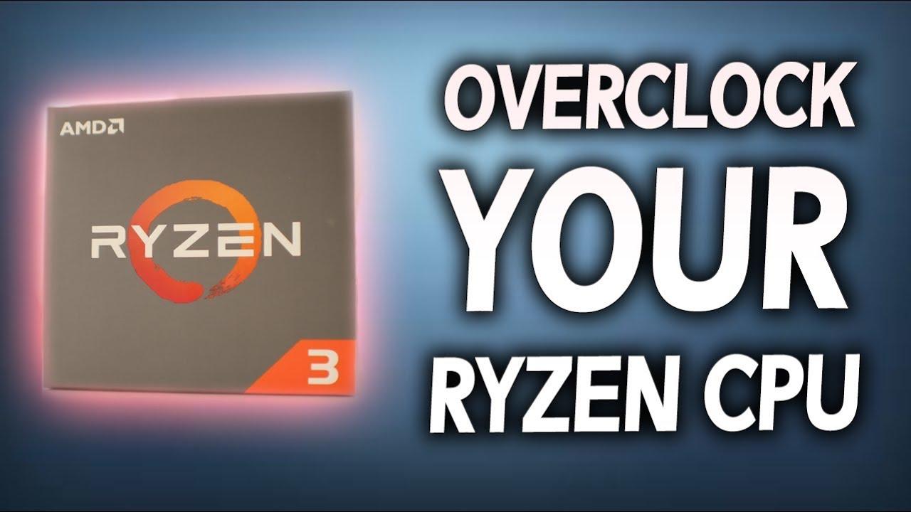 How to OVERCLOCK Ryzen 3   ! (Super Easy Beginner's Tutorial)