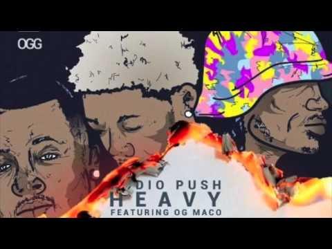 Audio Push Ft. OG Maco - Heavy *NEW 2015*