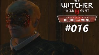 WITCHER 3: BLOOD AND WINE #016 | DIE ORCHIDE AUS KOVIR | Let´s Play The Witcher 3