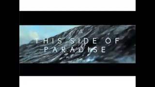 This Side of Paradise single OUT NOW on iTunes!!