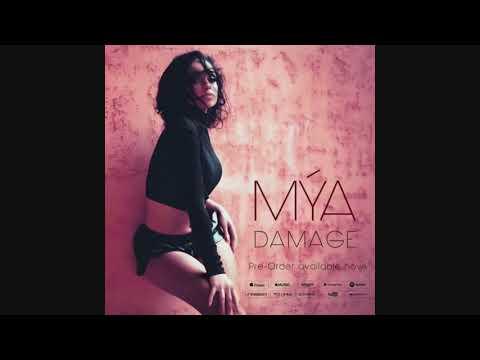 Mya  Damage New Hot Music 2018