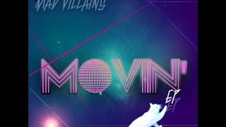 Mad Villains: Movin