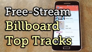 Stream Songs from the Billboard Hot 100 Charts on Android for Free [How-To]