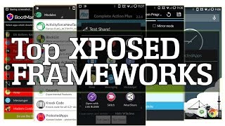Top Xposed Framework modules - Android, like a boss!