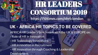#ahrlc2019uk - africa hr leaders consortium 2019 london