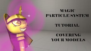 [SFM TUTORIAL]: Magic Particle System (Covering Your Models)