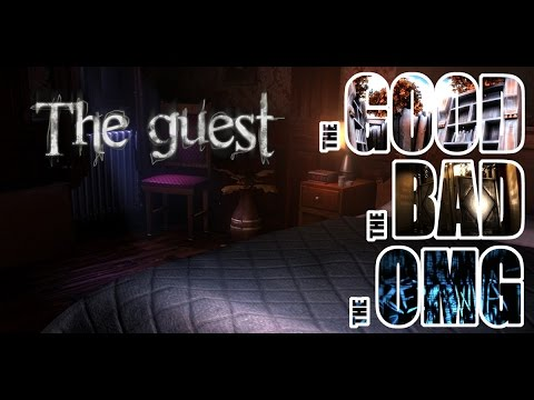 The Good The Bad The OMG - The Guest (PC)