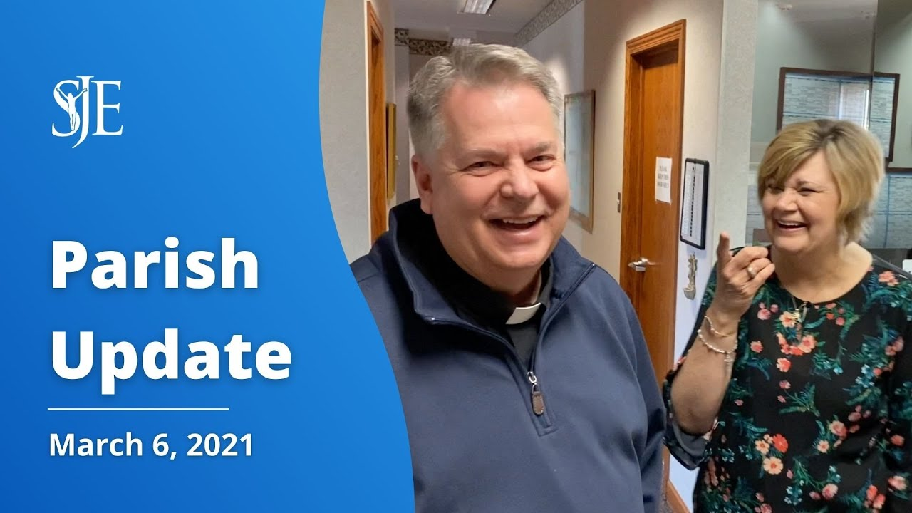 Parish Update with Fr. Sammie Maletta - 3/6/2021