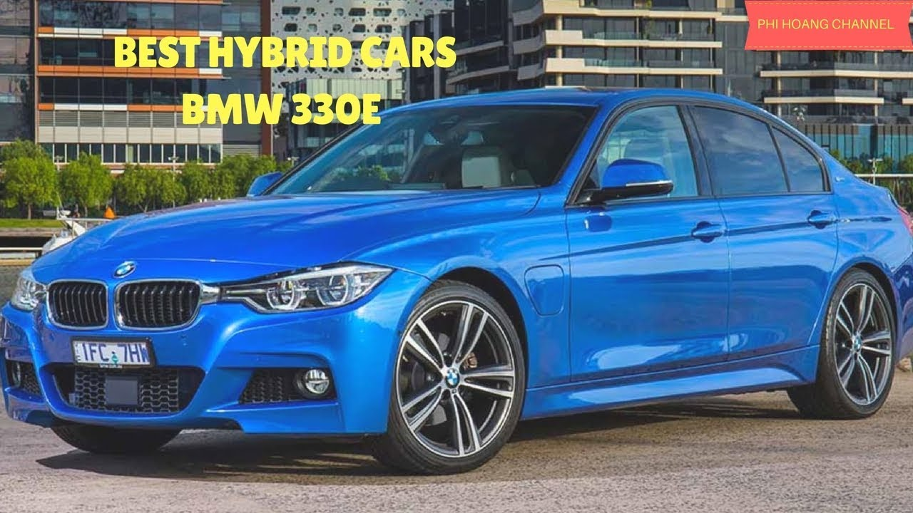 Best Car 2017 Uk Hybrid Cars Bmw 330e Pictures Phi Hoang Channel
