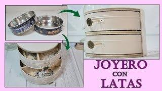Cómo hacer un Joyero - Alhajero reciclando latas. Ideas DIY para regalar