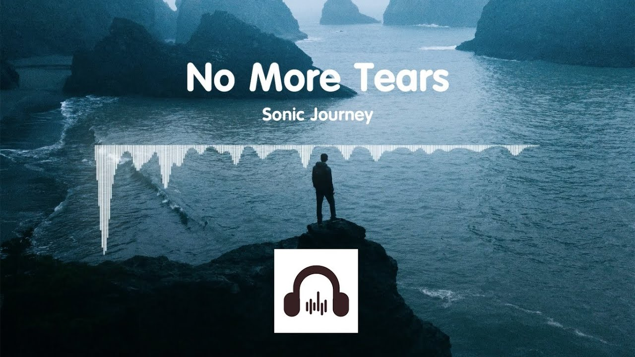 Sonic Journey - No More Tears (No Copyright Music)
