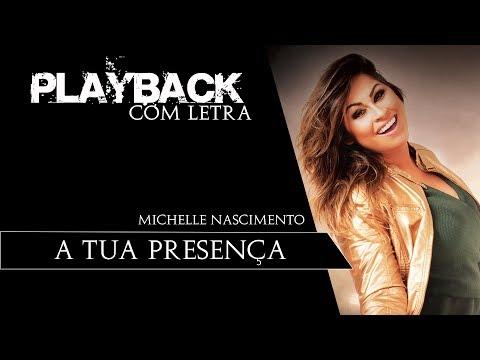 A Tua Presença Playback Michelle Nascimento Shazam