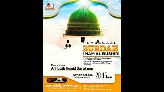 Download MAJELIS BURDAH IMAM AL BUSHIRI MAJELIS RASULULLAH SAW