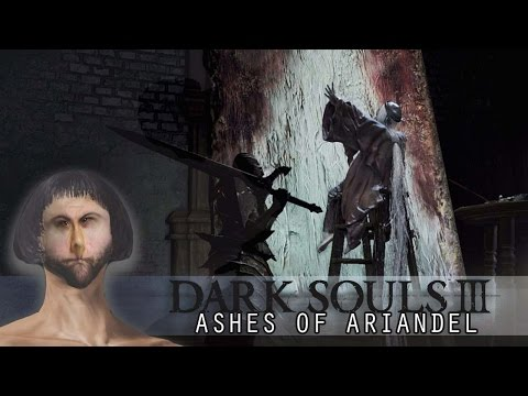 DIRTY MINDS AND DIRTY DEEDS | Dark Souls 3 Ashes of Ariandel DLC Gameplay Part 4
