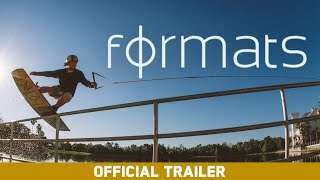 Formats - A Wakeboard Film - Official Trailer