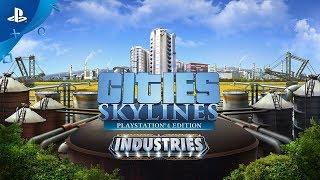 Cities: Skylines - Industries: Release Trailer | PS4
