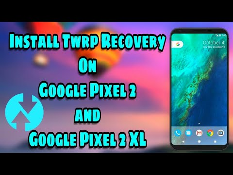 Install TWRP Recovery on Google Pixel 2 and Pixel 2 XL