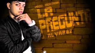 J Alvarez - La Pregunta (Version Mambo)