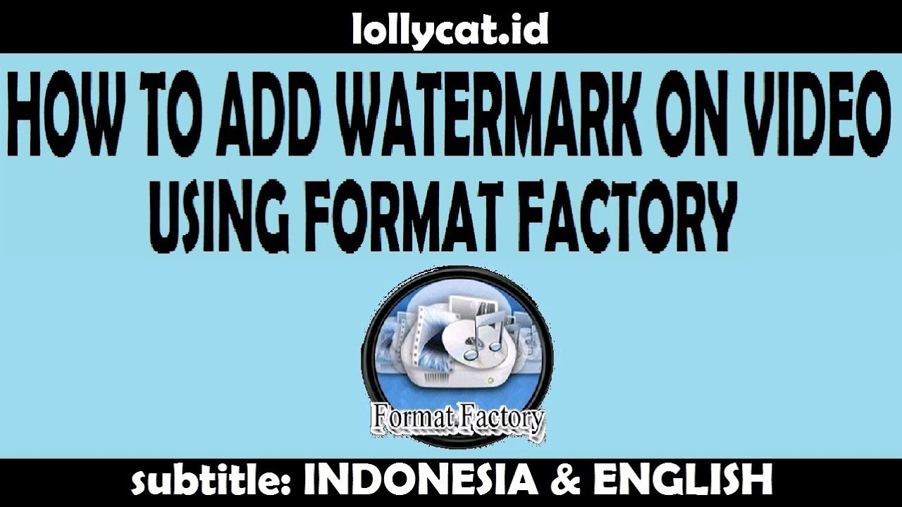 Complete how to add watermark on video using format factory youtube complete how to add watermark on video using format factory ccuart Image collections