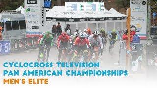 Cyclocross Television | Elite Men - 2019 Pan American Championships