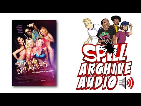 'Spring Breakers' Spill Audio Review