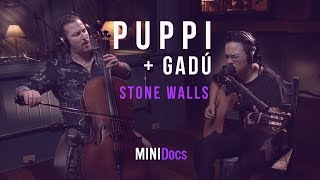 Federico Puppi e Maria Gadú - Stone Walls - MINIDocs®