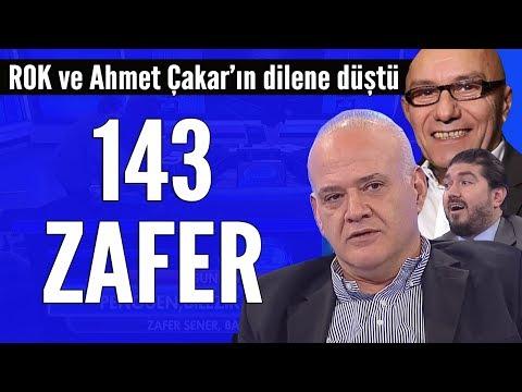 143 Zafer! Ahmet Çakar Ve ROK'a Laf Sokayım Derken...