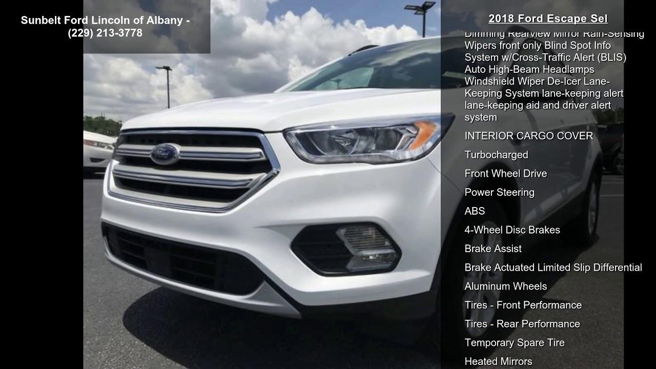 Sunbelt Ford Albany Ga >> 2018 Ford Escape SEL - YouTube