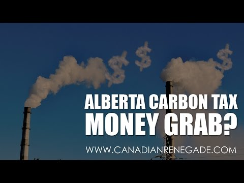 Alberta Carbon Tax - Money Grab?