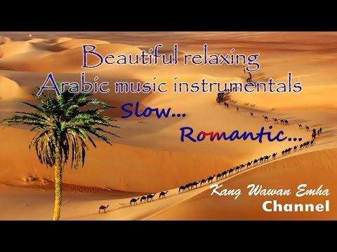 Beautiful Relaxing Arabic Music Instrumentals