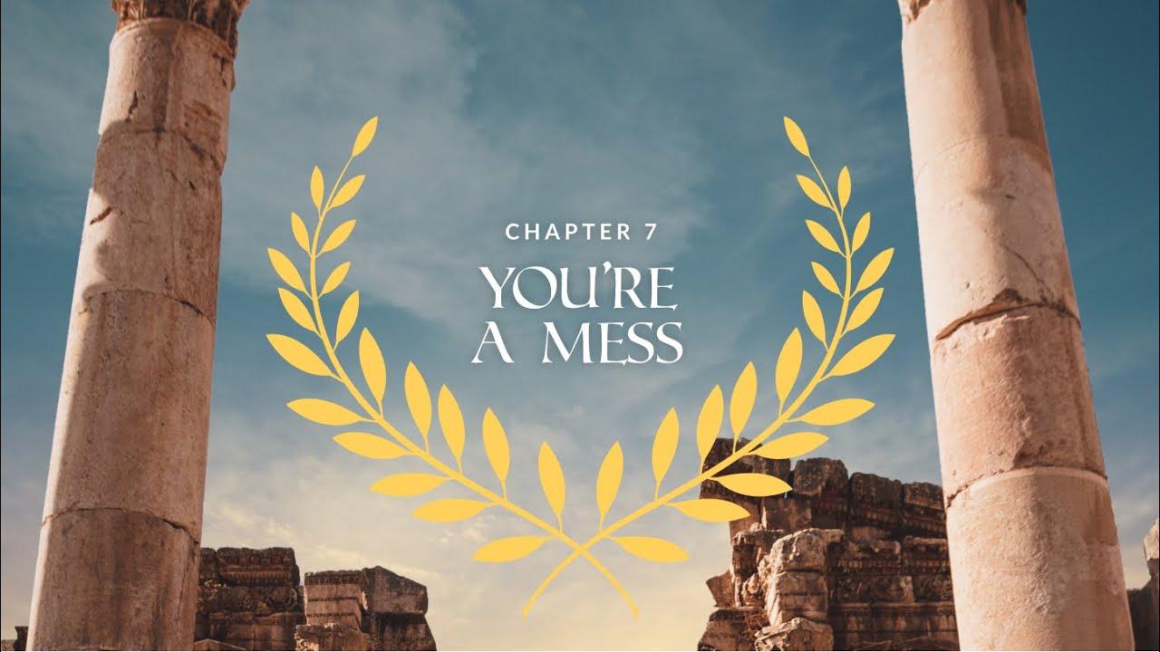 Romans Ch. 7   You're A Mess