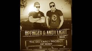 The Ian Carey Project Get Shaky Upfinger Andy Light Radio Remix