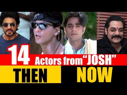 "14 Bollywood Actors from ""JOSH"" 2000 