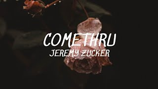 Download Comethru - Jeremy Zucker (Lyrics)🎵