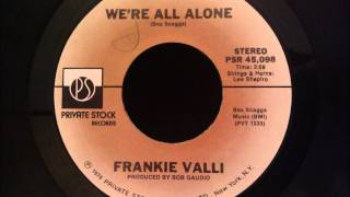 Frankie Valli - We