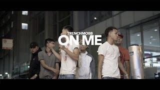 TrenchMoBB - On Me