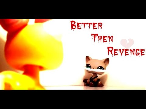 Lps Better Than Revenge music Video