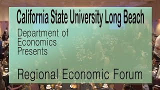 2015 CSULB Regional Economic Forum
