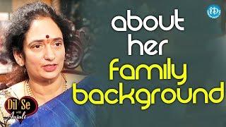 Syamaladevi About Her Family Background || Dil Se With Anjali
