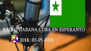 RADIO HABANA CUBA EN ESPERANTO /  03-5-20
