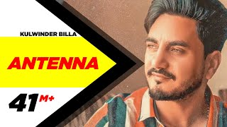 Antenna Full Video  Kulwinder Billa  Latest Punjabi Song  Speed Records