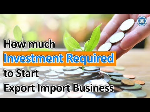 How Much Investment Required to Start Export Business   investment in Export Business