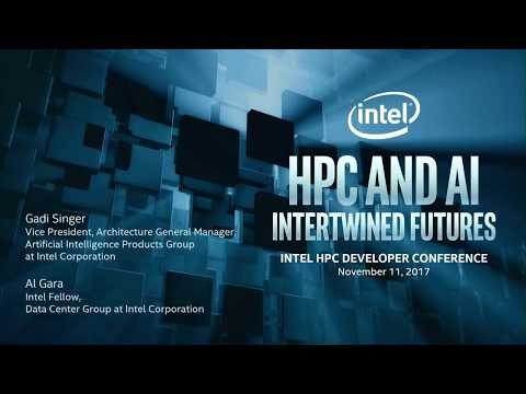 Gadi Singer: HPC and AI Intertwined Futures - Intel HPC DevCon 2017