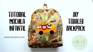 Tutorial mochila infantil - DIY toddler backpack