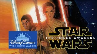 Star Wars: The Force Awakens - Disneycember